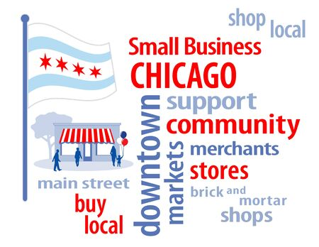 patronize: Chicago Flag with small business word cloud illustration to encourage shopping at local and community business, shoppers on Main Street, red, white and blue Chicago, Illinois the Windy City flag of the United States of America.