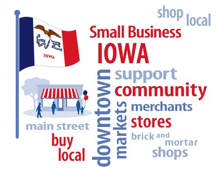 local business: Iowa Flag with small business word cloud illustration to encourage shopping at local and community business, shoppers on Main Street, red, white and blue Iowa the Hawkeye State flag of the United States of America. Illustration