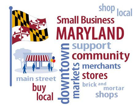 an illustration promoting: Maryland Flag with small business word cloud illustration to encourage shopping at local and community business, shoppers on Main Street, Maryland the Old Line State flag of the United States of America.