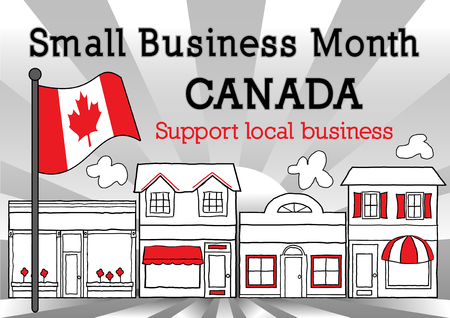 small business: Canada, Small Business Month, Maple Leaf Flag, main street stores, black, white and red ray background Illustration