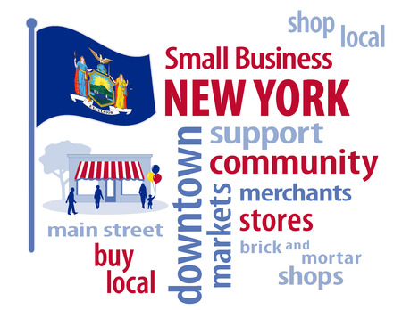 motto: New York, the Empire State of the USA, blue flag with state coat of arms, a shield that displays a ship on the Hudson River supported by Liberty and Justice with motto, Excelsior Ever Upward,  small business word cloud encourages shopping at local and c