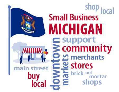 the great lakes: Michigan, the Great Lakes State of the USA, blue flag with state motto and seal featuring elk, moose and bald eagle, small business word cloud encourages shopping at local and community businesses, shoppers on Main Street graphic illustration.