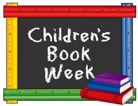 childrens book: Childrens Book Week, annual celebration of childrens books and reading in schools, libraries, homes, and bookstores, held during 1st full week in May, text on blackboard with multicolor ruler frame. Isolated on white background.
