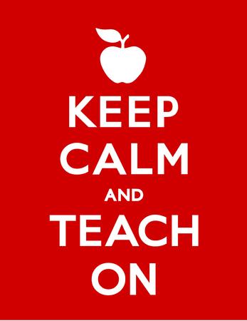 guardar silencio: Mantener la calma y Teach On con una manzana para el profesor cartel de motivación, fondo rojo.