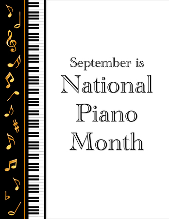jazz time: Piano Month, held annually each September in USA, national celebration of music, pianos and the musicians who play them, black and white vertical poster design with gold treble clef and music notes on piano keyboard background.