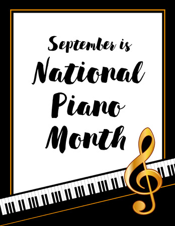 ivories: Piano Month, held annually each September in USA, national celebration of music, pianos and the musicians who play them, black and white vertical poster design with gold treble clef on piano keyboard background.