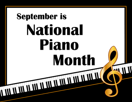 ivories: Piano Month, held annually each September in USA, national celebration of music, pianos and the musicians who play them, black and white horizontal poster design with gold treble clef on piano keyboard background.