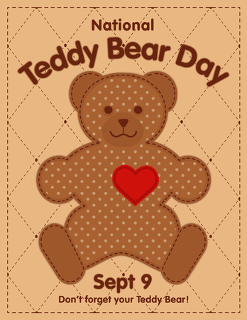 Teddy Bear Day, national holiday in USA on September 9, favorite childrens toy with heart full of love on a quilt background. Ilustração
