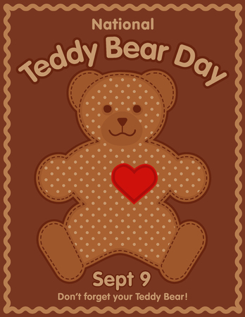 Teddy Bear Day, national holiday in USA on September 9, favorite childrens toy with heart full of love, rick rack frame.