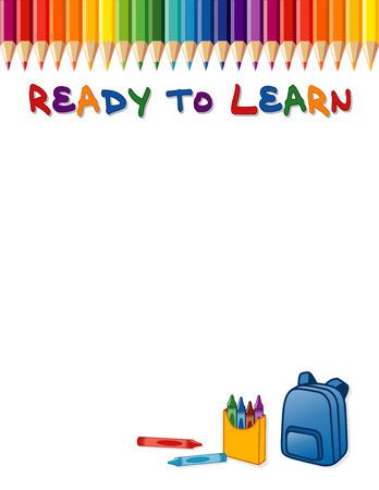 Klaar om te leren poster, regenboog kleurpotlood grens, kleurpotloden en rugzak. Kopieer ruimte voor aankondigingen of briefpapier voor kleuterschool, kinderopvang, kleuterschool, basisschool, basisscholen. Geïsoleerd op wit. EPS8 compatibel. Stock Illustratie