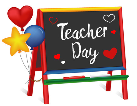 Teacher Day, Tuesday of 1st full week of May, hearts and balloons, wood chalkboard easel for children, for preschool, daycare, kindergarten, nursery, elementary school, isolated on white background. Vectores