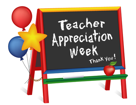 Teacher Appreciation Week, first full week of May, thank you, stars and balloons, apple for the teacher, wood chalkboard easel for children, for preschool, daycare, kindergarten, nursery, elementary school, isolated on white background.