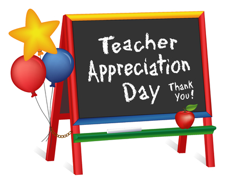 Teacher Appreciation Day, Tuesday of first full week of May, star and balloons, apple for the teacher, thank you, wood chalkboard easel for children, for preschool, daycare, kindergarten, nursery, elementary school, isolated on white background.