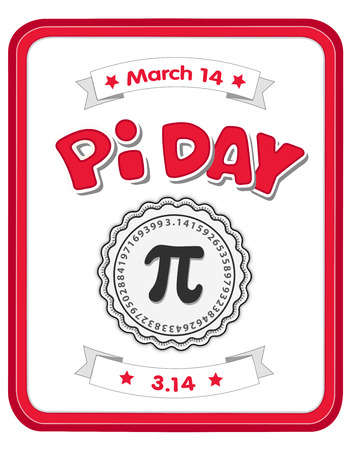 Happy Pi Day, March 14, to celebrate the mathematical constant pi, 3.14, and to eat lots of fresh baked sweet pie, international holiday, red frame whiteboard background. Stock Illustratie