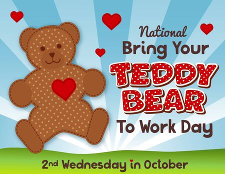 Bring Your Teddy Bear to Work and School Day, national holiday in USA on second Wednesday in October, hearts and love, grass lawn, blue sky background. Don't forget your teddy bear!