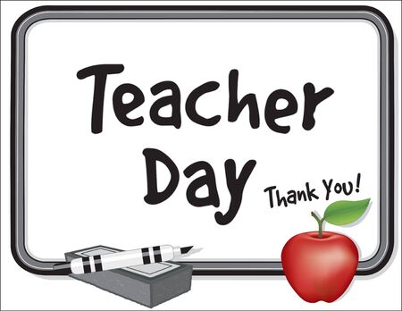 Teacher Day, Thank You!  Annual USA holiday on Tuesday of 1st full week of May. Eraser, marker, whiteboard frame, red apple.