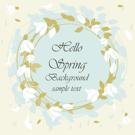 revival: Hello spring card with round floral snowdrops wreath. Inspiring beautiful background represents spring revival. Vector Illustration