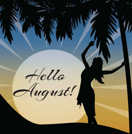 Hellos August Vector card. Palm trees and Woman silhouette