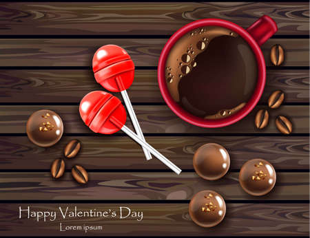 Chocolates and lolipop with coffee realistic Vector. Valentine day card with sweets. Top view wooden background