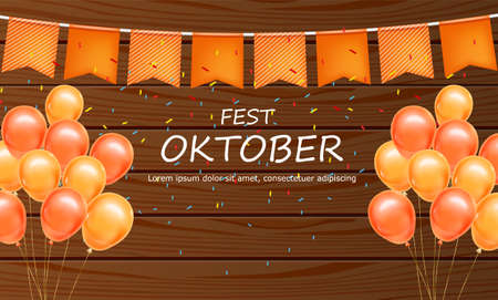 October fest welcome poster Vector realistic. Balloons and confetti wooden vintage background Ilustrace