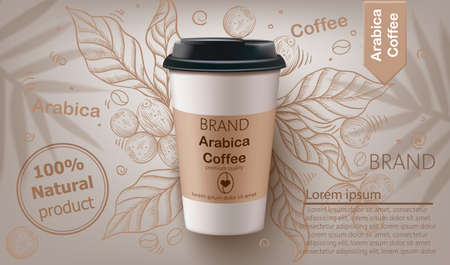 Arabica coffee cup vector realistic. Natural leaves and beans background. Label design product placements