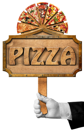 metal cutting: Hand of waiter with white glove holding a wooden pole with sign with metal frame and wooden text pizza slices of pizza on cutting board. Isolated on a white background