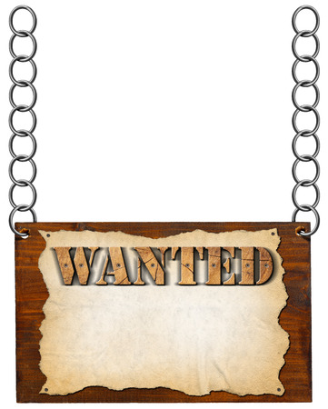 Dark wooden sign with torn empty parchment with text Wanted. Hanging from a metal chain and isolated on white background photo