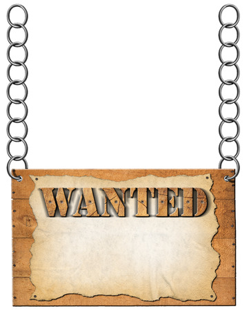 Wooden sign with planks and torn empty parchment with text Wanted. Hanging from a metal chain and isolated on white background photo