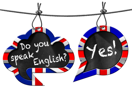on the comprehension: Two speech bubbles with Uk flags and text Do you speak English Yes! Hanging from a steel cable and isolated on white