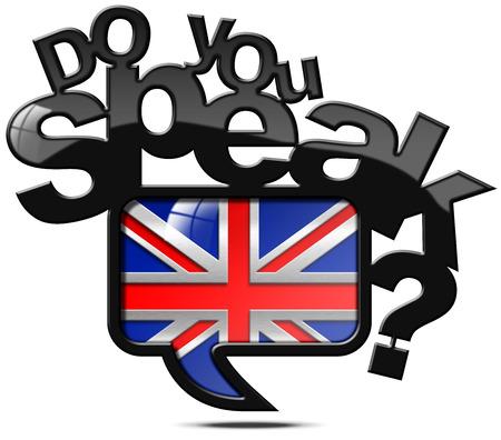 speak english: Speech bubble with uk flag and text Do you speak English Isolated on white background