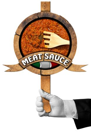bolognese: Hand of chef holding a wooden sign (3D illustration) with italian meat sauce (Bolognese sauce) with text Meat Sauce, Italian flag and wooden fork
