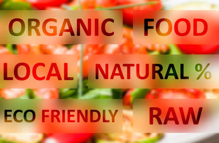 Natural, local, raw, eco friendly organic food text words concept photo
