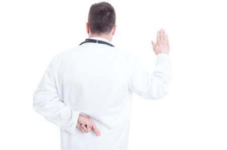 hippocratic: Back view of medic or doctor with fingers crossed lying about Hippocratic oath isolated on white background