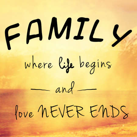 Beautiful and inspiring message or quote about family, life and love Standard-Bild