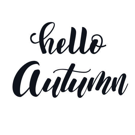 Hello autumn hand lettering elegant phrase isoleted on white for your design. Handwritten Illustration. Can be printed on greeting cards, paper and textile designs, etc
