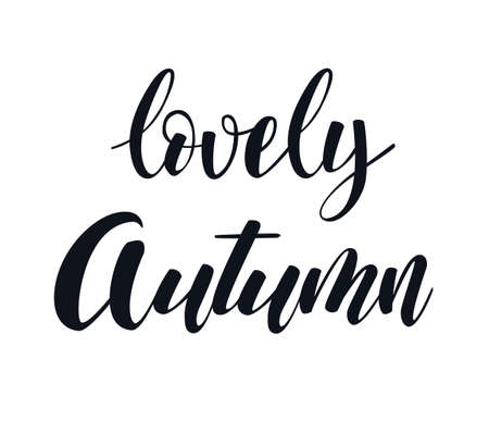 Lovely Autumn hand lettering elegant phrase isoleted on white for your design. Handwritten Illustration. Can be printed on greeting cards, paper and textile designs, etc Ilustrace