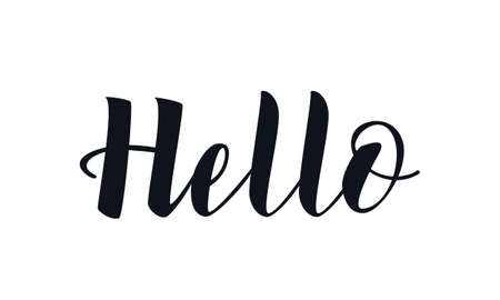 Hello handwritten inscription. Hand written elegant phrase isoleted on white for your design. Handwritten Illustration. Can be printed on greeting cards, paper and textile designs, etc
