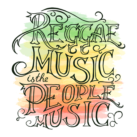vector printable hand drawn reggae lettring on watercolor background. Can be  printed on mug, pillow, t-shirt.