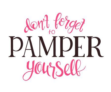 pamper: vector illustration of spa hand lettering. Inspiration quote Illustration