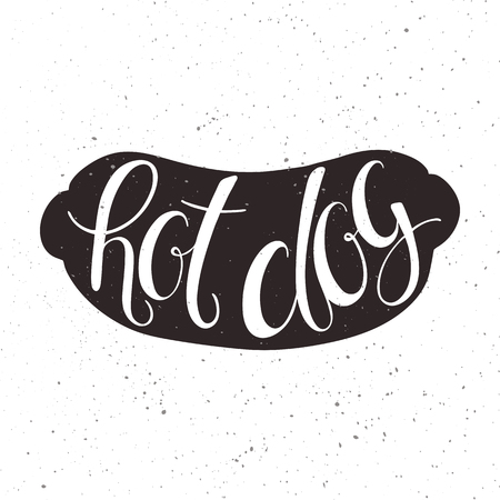hot dog label: vector illustration of hand lettering inspiring quote in hot dog silhouette