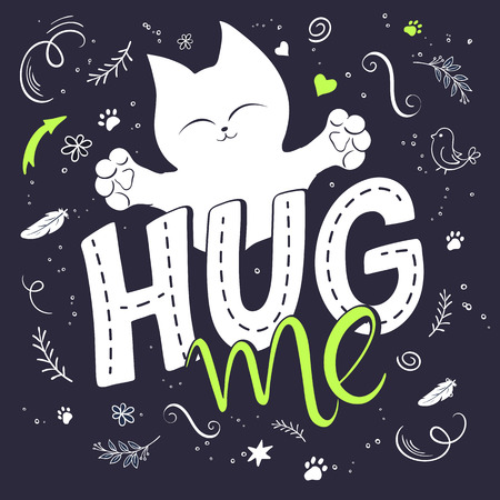 hugging: vector illustration of hand lettering text - hug me. There is cute fluffy cats, surrounded with curly, swirly, paw print, bird and feather shapes. Can be used as poster or nice gift card.