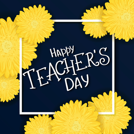 vector hand drawn lettering with  flowers, rectangle frame and quote - happy teachers day. Can be used as gift card, flyer or poster. Illustration