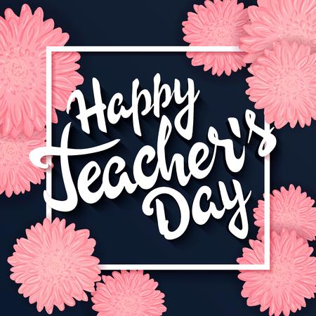 vector dibujado a mano las letras con las flores, de montura rectangular y cita - día de los profesores felices. Se puede utilizar como tarjeta de regalo, folleto o póster.