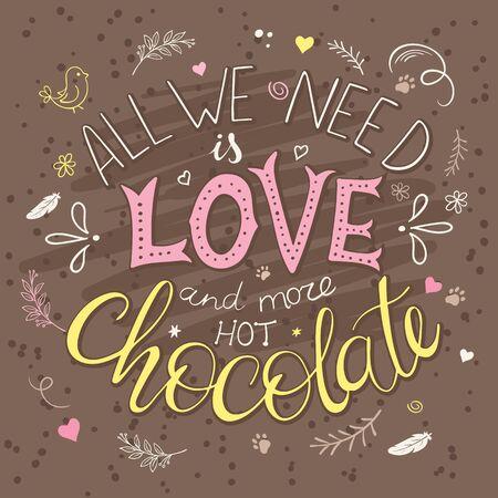 vector hand getekende letters citaat over liefde en chocolade met decoratieve elementen - takken, veren, bladeren en hart vormen. Stock Illustratie