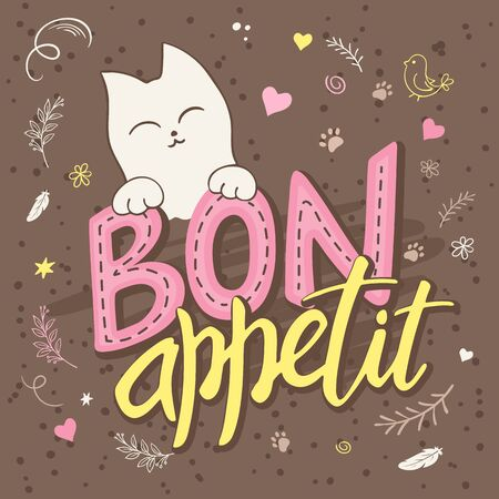 bon: vector illustration of hand lettering text - bon appetit. There is cute fluffy cats, surrounded with curly, swirly, paw print, bird and feather shapes.