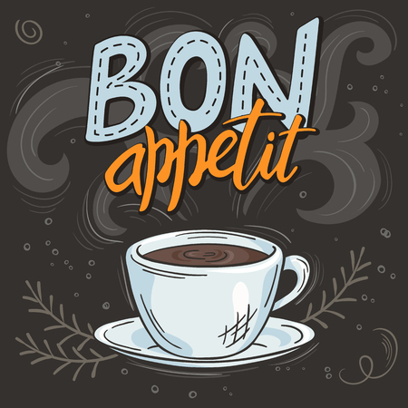 vector hand drawn inspiration lettering quote - bon appetit - with streaming cup of coffee, brunch and swirl. Can be used as nice card or poster.