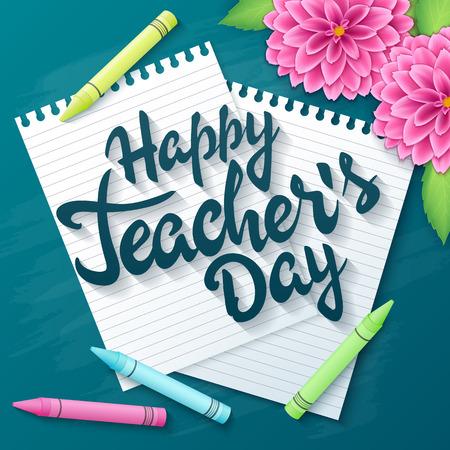 vector de la mano maestros dibujadas día saludos letras etiqueta - día del maestro feliz - con las páginas reales de papel, lápices y flores de la dalia en el fondo de la pizarra. Se puede utilizar como tarjeta de saludo o un cartel.