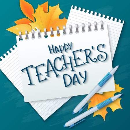 vector hand drawn teachers day lettering greetings label - happy teachers day - with realistic paper pages, pencils and maple leaves on chalkboard background. Can be used as greetings card or poster.