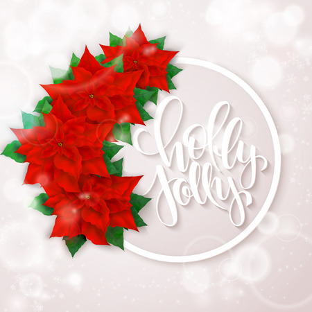 hand drawn christmas lettering greetings text - holly jolly - with round frame, poinsettia flowers and snowflakes. Design for christmas poster or greetings card. Illustration
