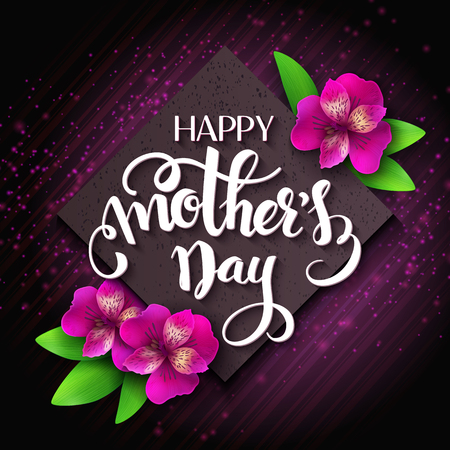 vector hand drawn mothers day lettering with blooming alstroemeria flowers and quote - happy mothers day. Can be used as mothers day card or poster